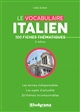 LE VOCABULAIRE ITALIEN